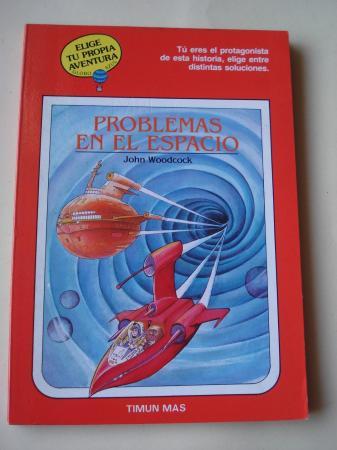 Problemas en el espacio. Elige tu propia aventura - Globo Azul, nº 15