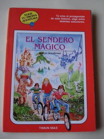 El sendero mágico. Elige tu propia aventura - Globo Azul, nº 16