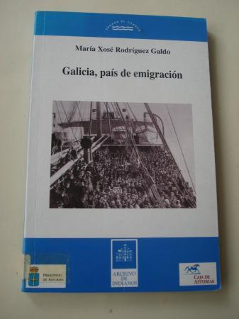 Galicia, país de emigración. La emigración gallega a América hasta 1930