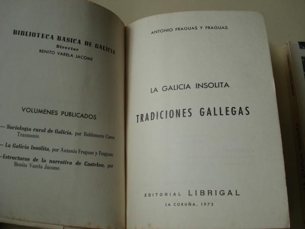 La Galicia insólita. Tradiciones gallegas