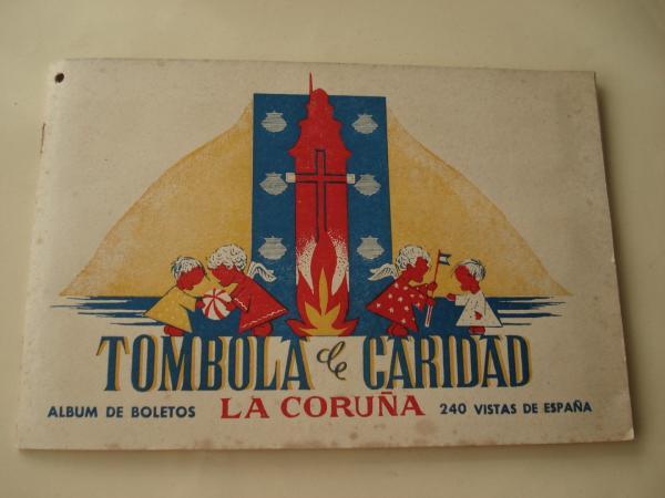 Tómbola de caridad (La Coruña). Álbum de boletos con 240 vistas de España (Completo)