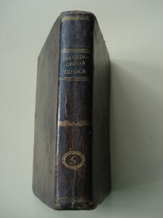 Crónica Gótica castellana y austríaca. Dividida en quatro partes. Parte tercera. Tomo II. Contiene las vidas de los Reyes D. Sancho el Brevo y D. Hernando el Quarto
