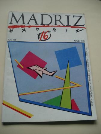 MADRIZ. Nº 16. Mayo, 1985