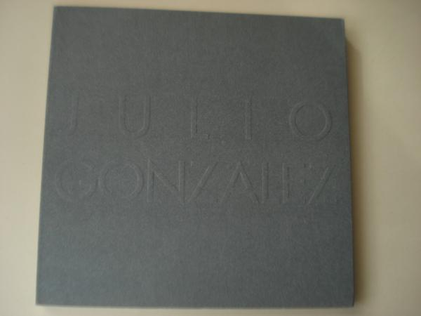 JULIO GONZÁLEZ. Catálogo exposición MACUF, A Coruña, 1997
