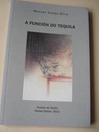 A función do tequila