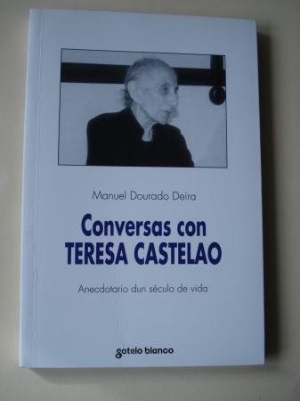 Conversas con Teresa Castelao. Anecdotario dun século de vida