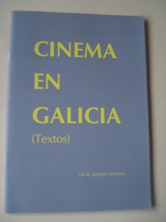 Cinema en Galicia (Textos) (Texto en español)