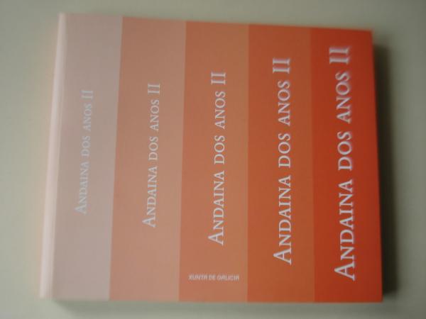 Andaina dos anos II (Textos en galego)