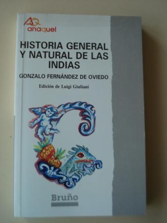 Historia general y natural de Las Indias (Selección)