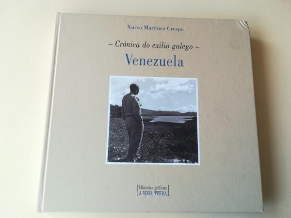 Crónica do exilio galego. Venezuela (Fotografías + CD)