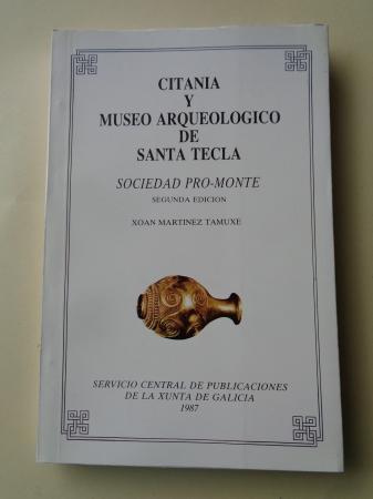 Citania y Museo arqueológico de Santa Tecla. Sociedad Pro-Monte