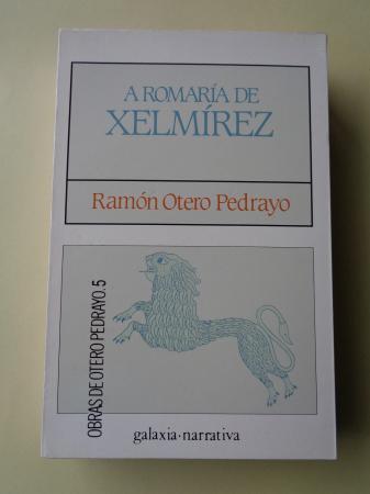 A romaría de Xelmírez (Edición, introdución e notas de Henrique Monteagudo)
