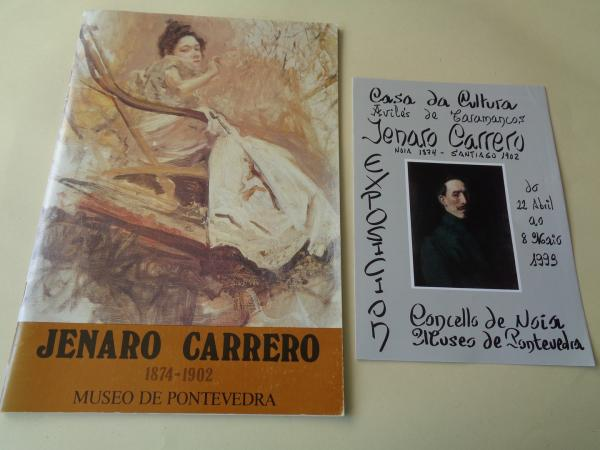 JENARO CARRERO 1874-1902. Catálogo Exposición Museo de Pontevedra, 1987 + Tríptico de Exposición en Noia, 1993