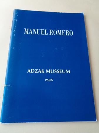 MANUEL ROMERO. Catálogo ADZAK MUSSEUM, París