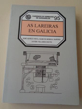 As lareiras en Galicia. Cadernos do Seminario de Sargadelos, nº 95