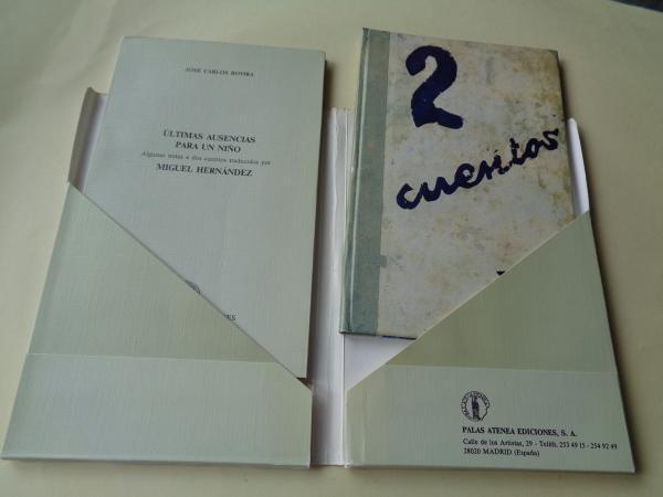 2 cuentos (Edición facsímil) / Últimas ausencias para un niño. Algunas notas a dos cuentos traducidos por Miguel Hernández