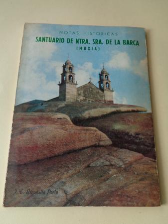 Santuario de Ntra. Sra. de la Barca (Muxía). Notas históricas