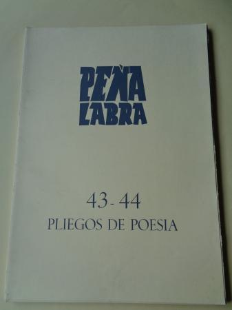 PEÑA LABRA. Pliegos de poesía, números 43-44. Primavera-Verano 1982. Carpeta con 5 cuadernos en pliegos