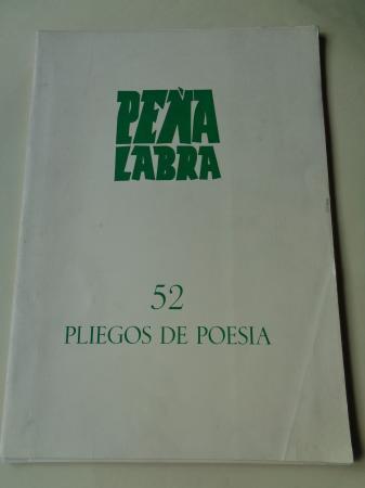 PEÑA LABRA. Pliegos de poesía, nº 52. Otoño 1984. Carpeta con 5 cuadernos en pliegos + 1 díptico