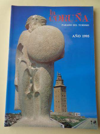 LA CORUÑA PARAISO DEL TURISMO. AÑO 1995. Publicación anual