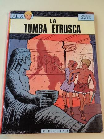 La tumba etrusca. Las aventuras de Alix