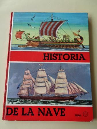 Historia de la nave. Biblioteca Zagal-Vol. IX