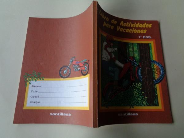 Libro de actividades para vacaciones. 7º E.G.B. Santillana