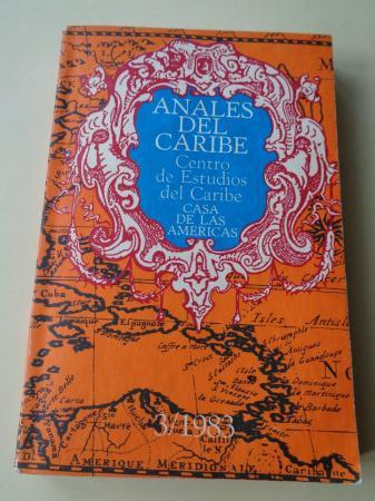 ANALES DEL CARIBE. Centro de Estudios del Caribe. Casa de las Américas. Nº 3, 1983