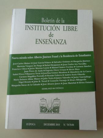 Boletín de la Institución Libre de Ensañanza. II época. Diciembre 2010. Nº 78-79-80
