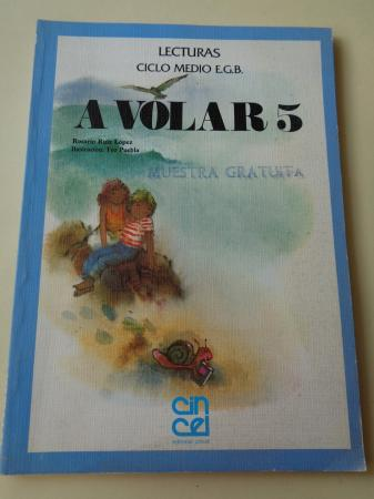 A VOLAR 5. Lecturas Ciclo Medio EGB