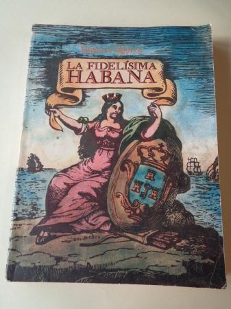 La fidelísima Habana