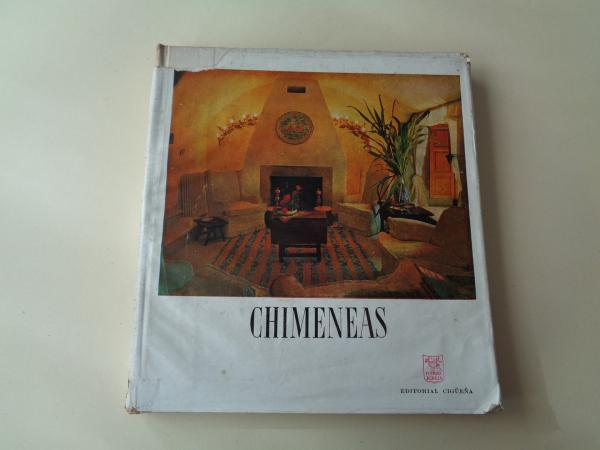 Chimeneas. Monografías `Arte y hogar´