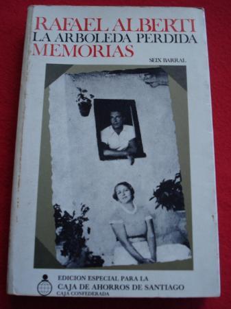 La arboleda perdida. Libros I y II de Memorias