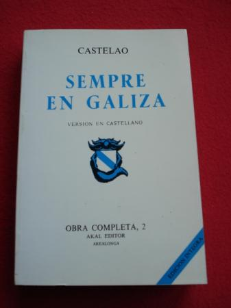 Sempre en Galiza (Versión en castellano). Obra completa, 2