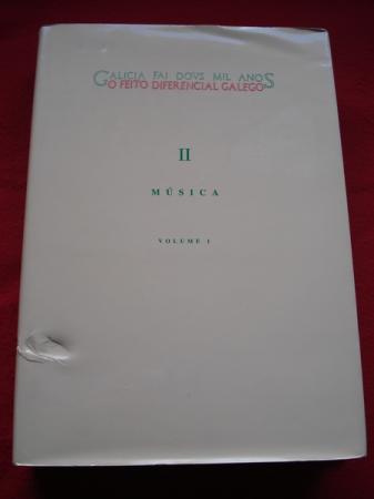 Galicia fai dous mil anos. O feito diferencial galego. II Música. Volume I (con un CD)