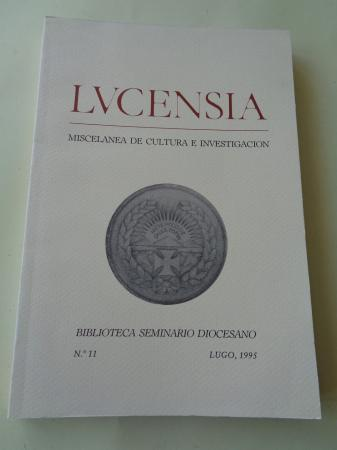 LUCENSIA. Miscelánea de cultura e investigación. Biblioteca Seminario Diocesano. Nº 11 - Lugo, 1995