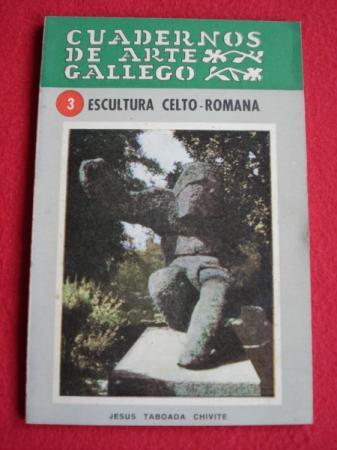 Escultura celto-romana. Cuadernos de Arte Gallego, nº 3