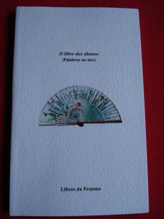 O libro dos abanos (Palabras no aire). Libro de artista