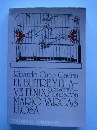 El buitre y el Ave Fénix, conversaciones con Mario  Vargas Llosa