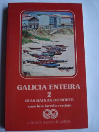Galicia enteira 2. Rías Baixas do norte
