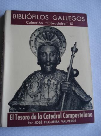 El Tesoro de la Catredal Compostelana