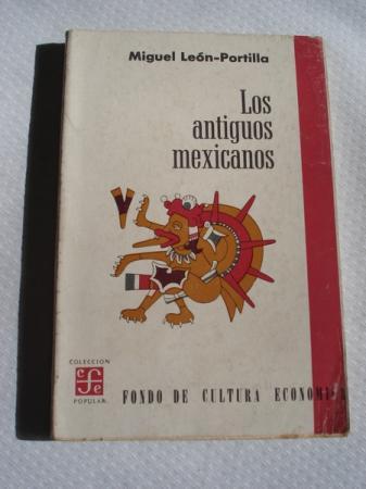 Los antiguos mexicanos