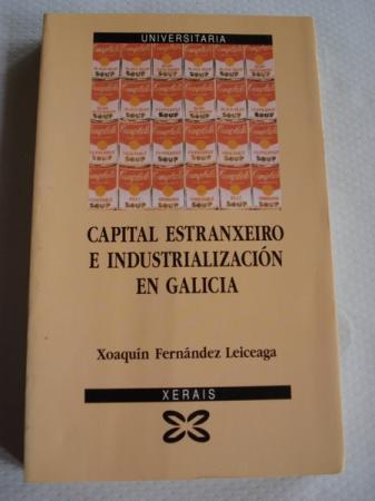 Capital estranxeiro e industrialización en Galicia