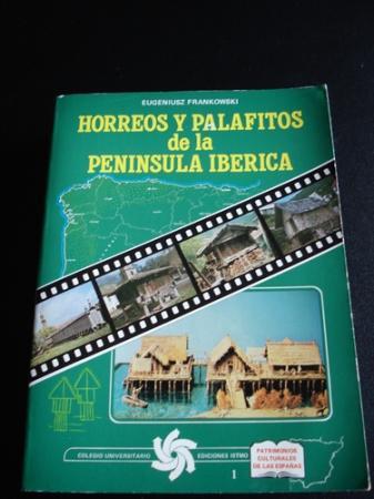Hórreos y palafitos de la Península Ibérica