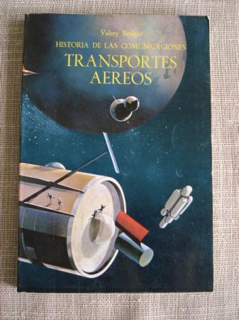 Historia de las comunicaciones. Transportes aéreos