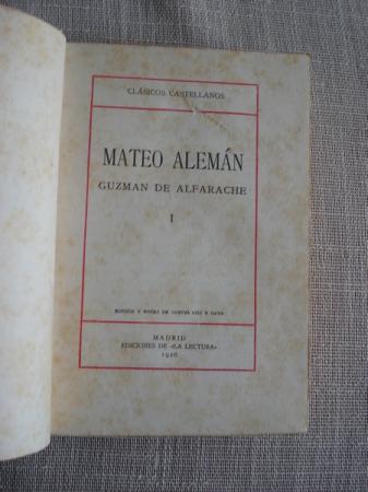 Guzmán de Alfarache. Tomo I
