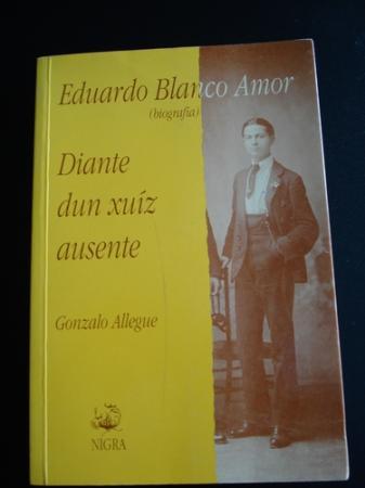 Eduardo Blanco Amor, Diante dun xuíz ausente