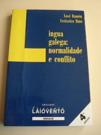 Lingua galega: normalidade e conflito