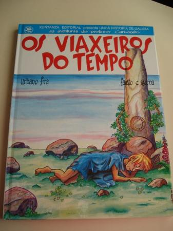 Os viaxeiros do tempo. Número 1. Unha Historia de Galicia, as aventuras do profesor Carbonato