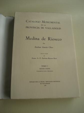 Medina de Ríoseco. Catálogo monumental. TOMO I